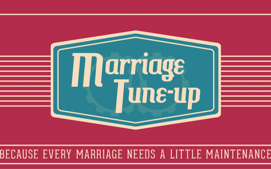 "The ""Four"" Marriage Tune-up"