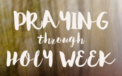 Holy Week Prayer Prompts